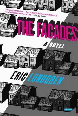 The Facades by Eric Lundgren