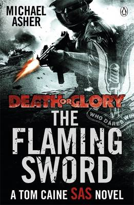 Death or Glory II: The Flaming Sword by Michael Asher