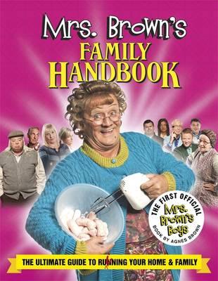 Mrs Brown's Family Handbook by Brendan O'Carroll
