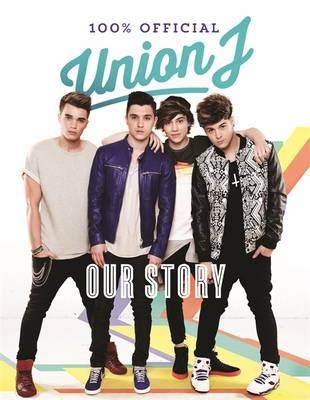Our Story Union J 100% Official by Union J