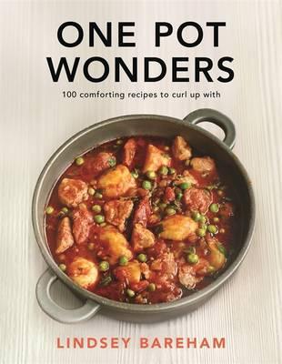 One Pot Wonders by Lindsey Bareham