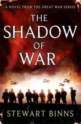 The Shadow of War by Stewart Binns