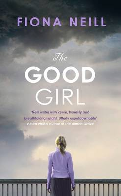 The Good Girl by Fiona Neill