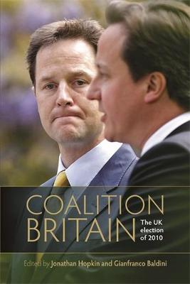 Coalition Britain The UK Election of 2010 by Roberto Bertinetti, Patrick Dunleavy
