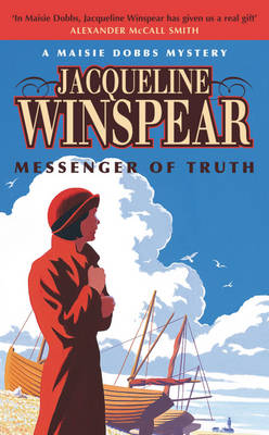 Messenger of Truth A Maisie Dobbs Mystery by Jacqueline Winspear