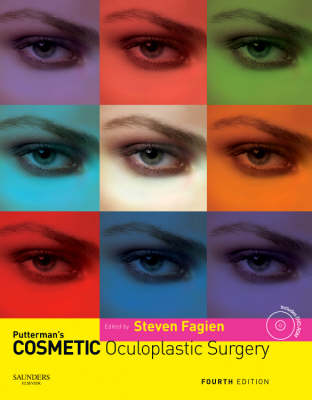 Putterman's Cosmetic Oculoplastic Surgery by Steven Fagien