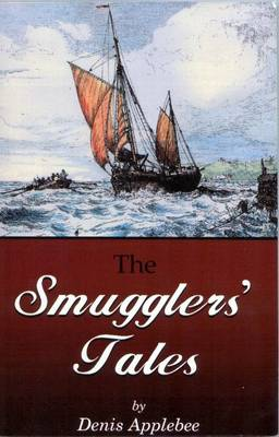 The Smugglers' Tales by Denis Applebee