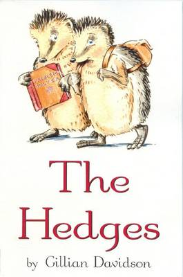 The Hedges by Gillian Davidson