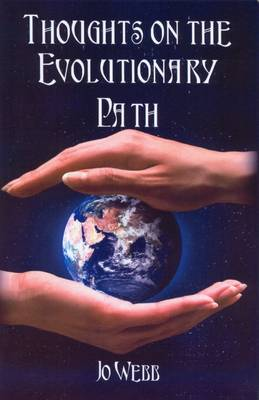 Thoughts on the Evolutionary Path by Jo Webb