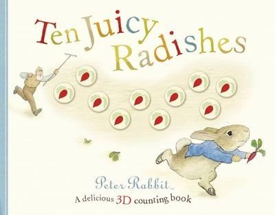 Peter Rabbit: Ten Juicy Radishes by Beatrix Potter