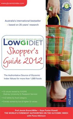 Low GI Diet Shopper's Guide 2012 by Jennie Brand-Miller, Kaye Foster-Powell