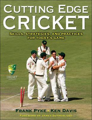 Cutting Edge Cricket by Frank Pyke, Ken Davis