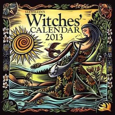 Llewellyn's 2013 Witches' Calendar by Llewellyn