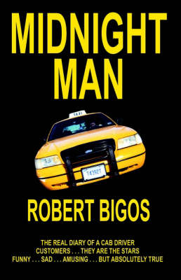 Midnight Man by Robert Joseph Bigos