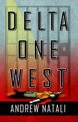 Delta One West by Andrew Natali