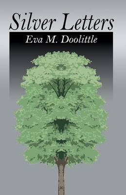 Silver Letters by Eva M. Doolittle