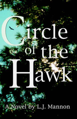 Circle of the Hawk by L. J. Mannon