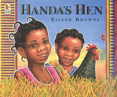 Handa's Hen by Eileen Browne