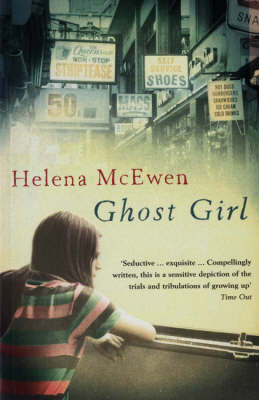 Ghost Girl by Helena McEwen