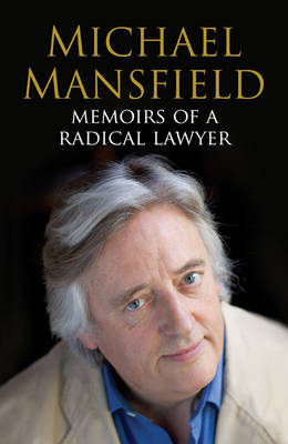 Memoirs of a Radical Lawyer by Michael Mansfield