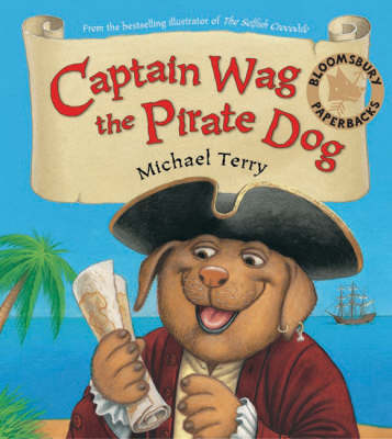 Captain Wag the Pirate Dog by Michael Terry