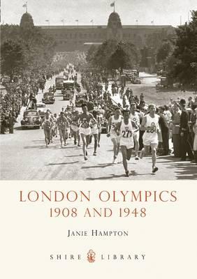 London Olympics 1908 and 1948 by Janie Hampton