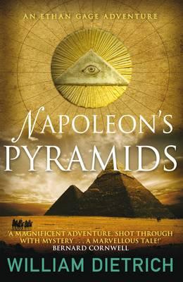 Napoleon's Pyramids by William Dietrich