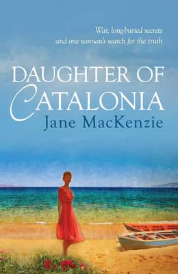 Daughter of Catalonia by Jane Mackenzie