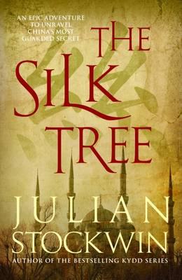 The Silk Tree by Julian Stockwin