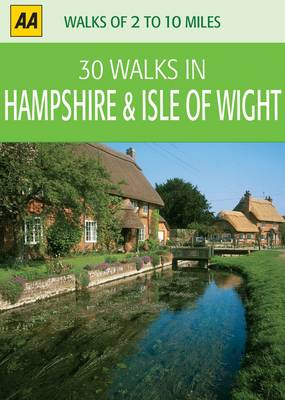 Hampshire and Isle of Wight by AA Publishing