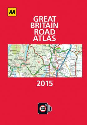 Great Britain Road Atlas 2015 by AA Publishing