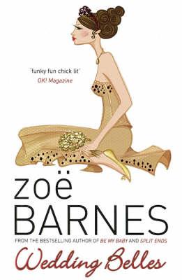 Wedding Belles by Zoe Barnes