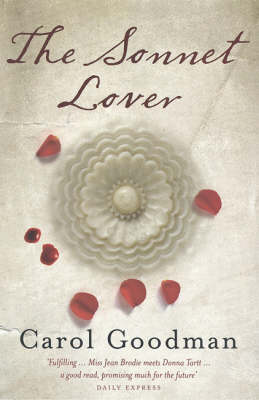 The Sonnet Lover by Carol Goodman