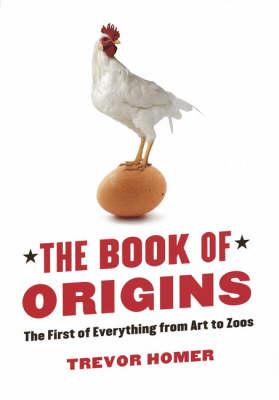 The Book of Origins by Trevor Homer
