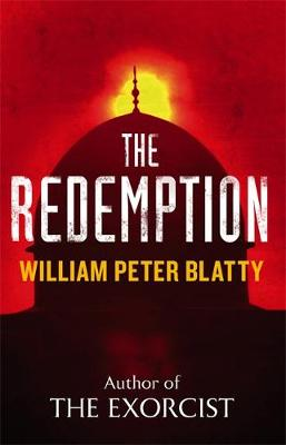 The Redemption From the Author of The Exorcist by William Peter Blatty