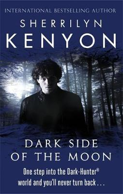 The Dark Side of the Moon by Sherrilyn Kenyon