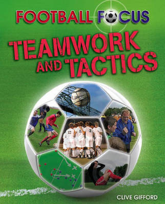 Teamwork and Tactics by Clive Gifford