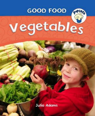 Vegetables by Julia Adams