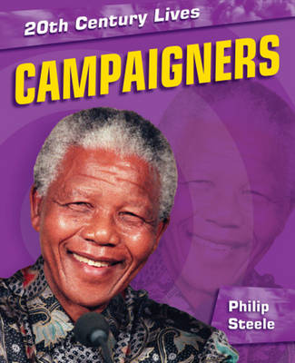 Campaigners by Philip Steele