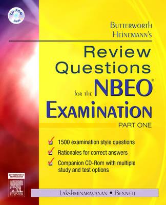 Butterworth Heinemann's Review Questions for the NBEO Examination: Part One by Butterworth-Heinemann, Edward S. Bennett, Vasudevan Lakshminarayanan
