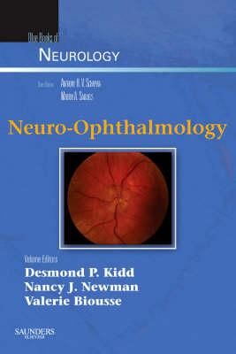 Neuro-Ophthalmology by Desmond Kidd, Nancy J. Newman, Valerie Biousse