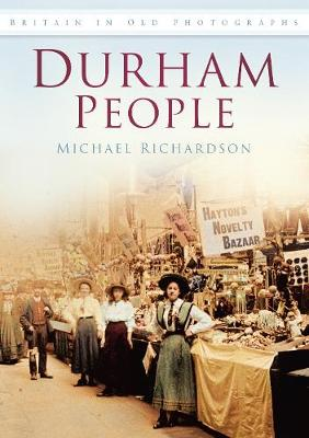 Durham People by Michael Richardson