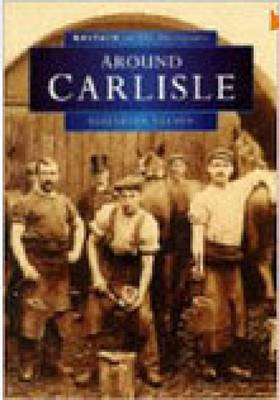 Around Carlisle by Elizabeth Nelson