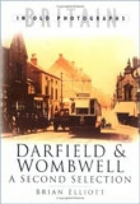 Darfield and Wombwell by Brian A. Elliott