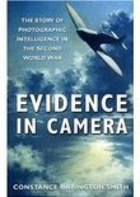 Evidence in Camera by Constance Babington Smith