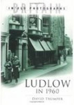 Ludlow in 1960 by David Trumper