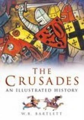 Crusades by Wayne B. Bartlett