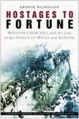 Hostages to Fortune by Arthur Nicholson