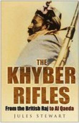 Khyber Rifles by Jules Stewart