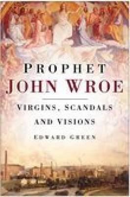 Prophet John Wroe by Edward Green